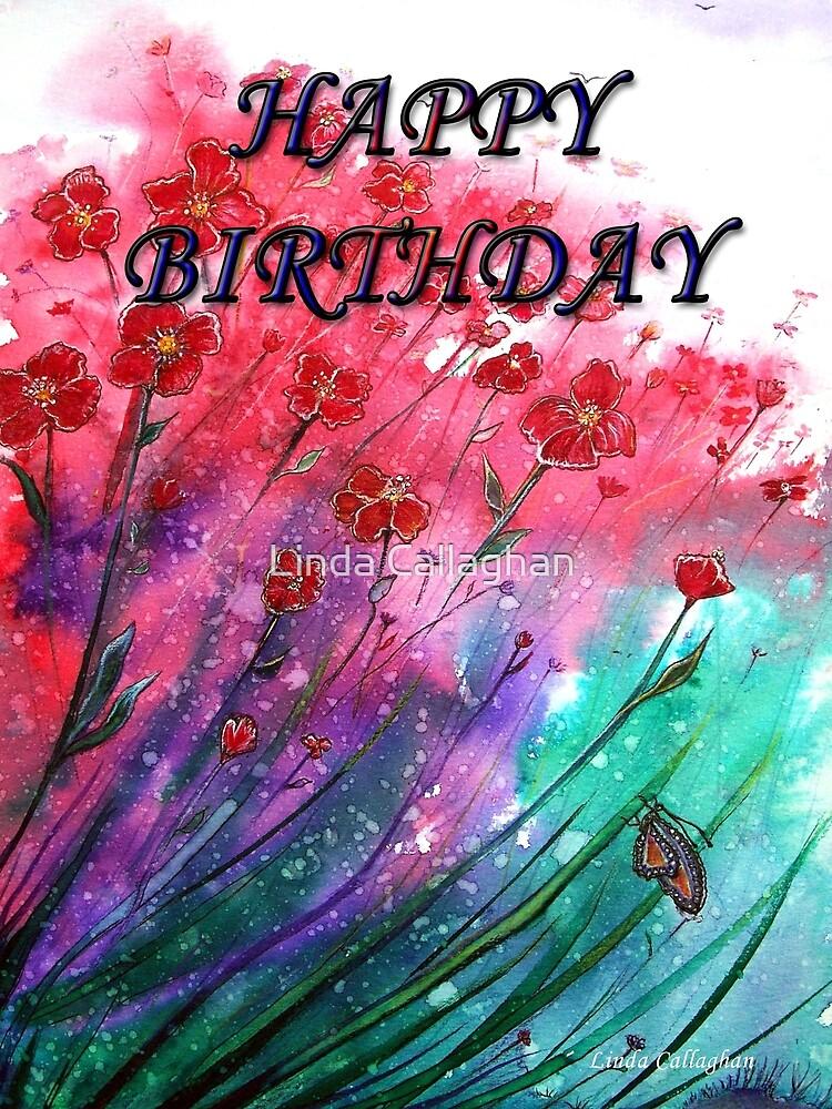 Happy Birthday by Linda Callaghan