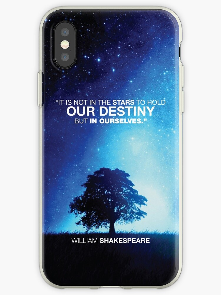 Shakespeare - IT IS NOT IN THE STARS TO HOLD OUR DESTINY BUT IN OURSELVES by uumoky