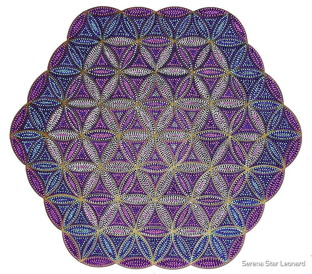 Flower of Life - Hand Painted Mandala - Dotilism by Serena Star Leonard