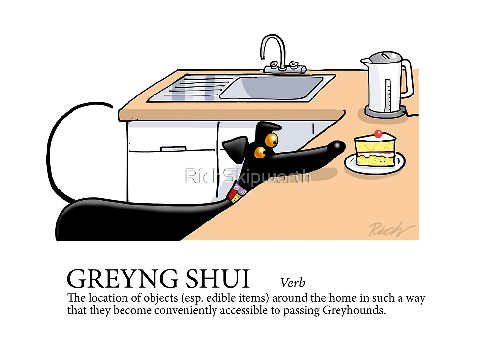 Greyhound Glossary: Greyng Shui by RichSkipworth