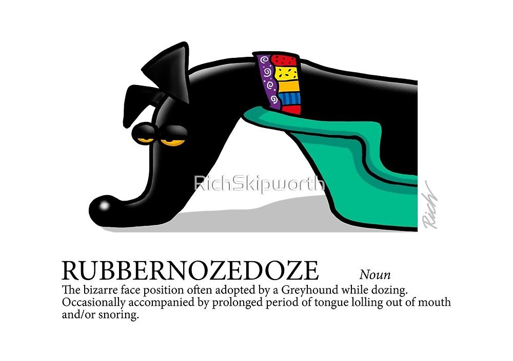 Greyhound Glossary: Rubbernozedoze by RichSkipworth
