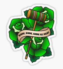 Whine, Whine, Whine All Night Sticker