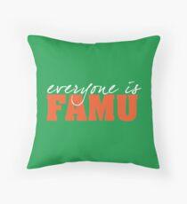 Everyone is FAMU Throw Pillow
