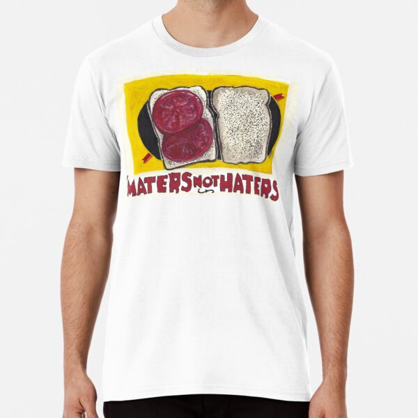'Maters Not Haters Premium T-Shirt