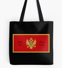 Montenegro - Monday 10am He goes to Work - Flagging Awesome Tote Bag