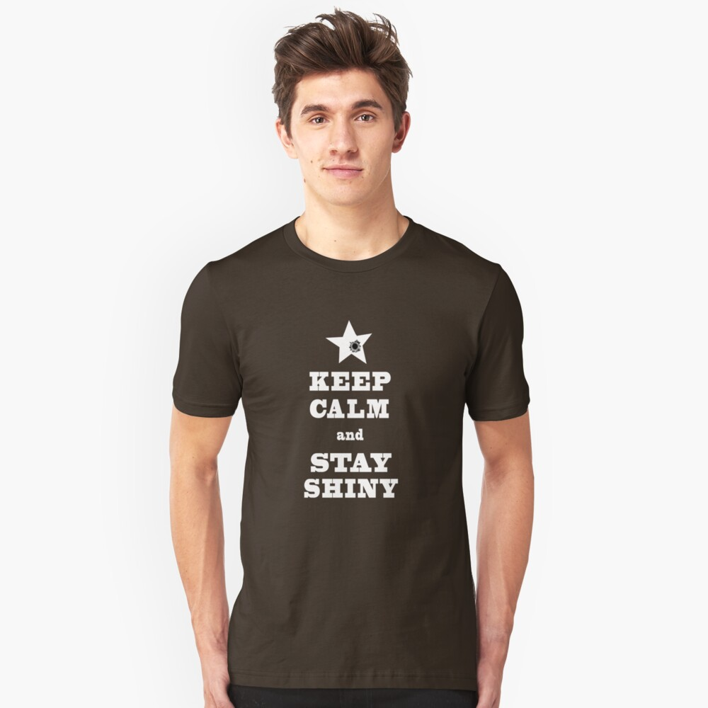 Keep Calm and Stay SHINY Unisex T-Shirt Front