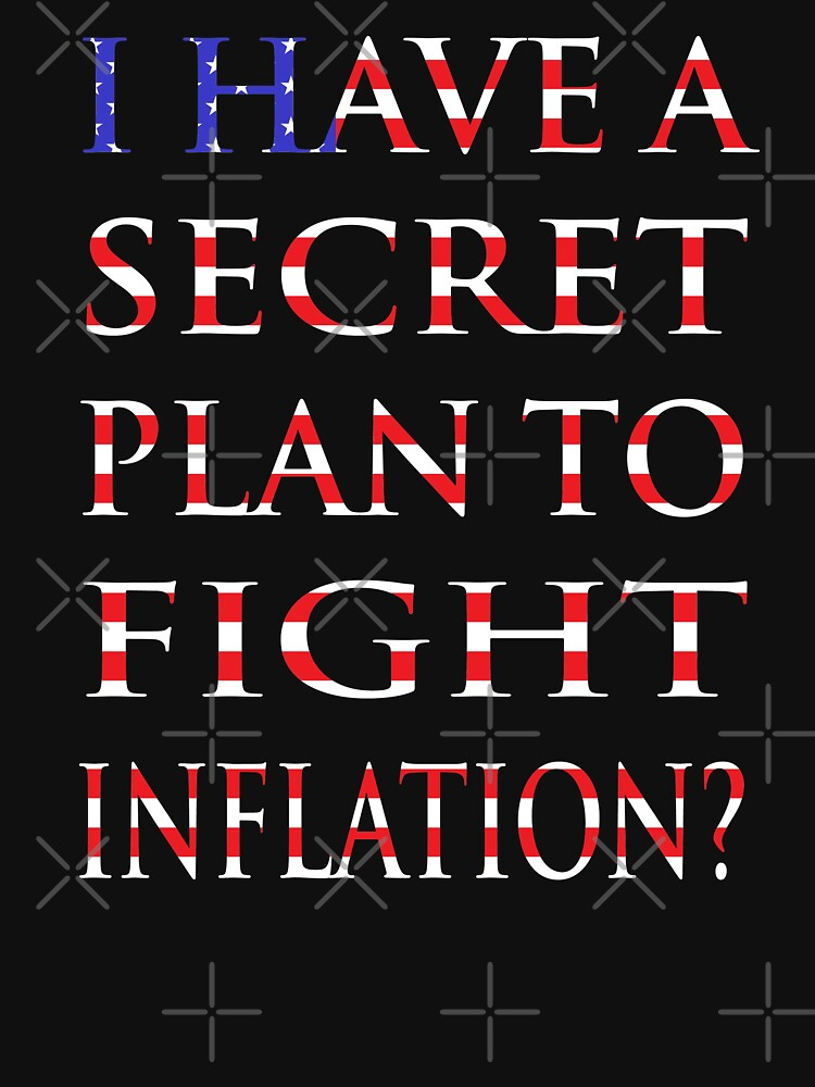 NDVH I have a secret plan to fight inflation? by nikhorne
