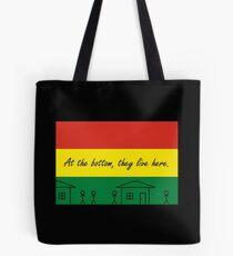Bolivia - At the bottom, they live here - Flagging Awesome Tote Bag