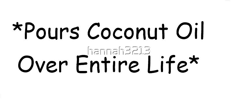 Coconut Oil by hannah3213