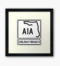 A1A - Delray Beach Framed Print