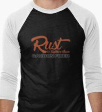 Rust is lighter than carbon fiber (1) T-Shirt
