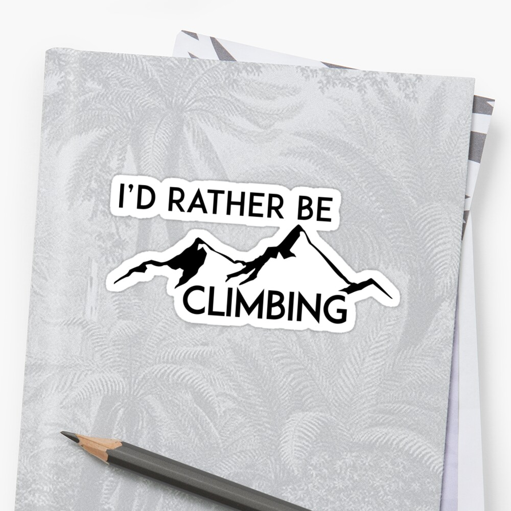 I'D RATHER BE CLIMBING MOUNTAINS ID GEOCACHING by MyHandmadeSigns