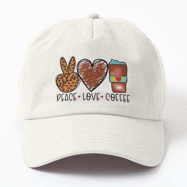Classic Coffee T-Shirt, Peace, Love, Coffee Dad Hat