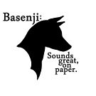 "Basenji, the ""barkless""... sounds great, on paper. by stellarmule"