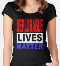 DEPLORABLE LIVES MATTER 1 Women's Fitted Scoop T-Shirt