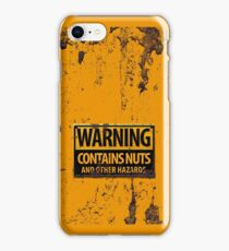 Danger : Contains Nuts & Other Hazards Sign iPhone Case/Skin