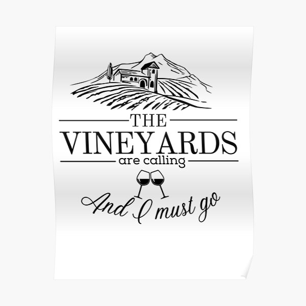 The Vineyards are Calling Poster