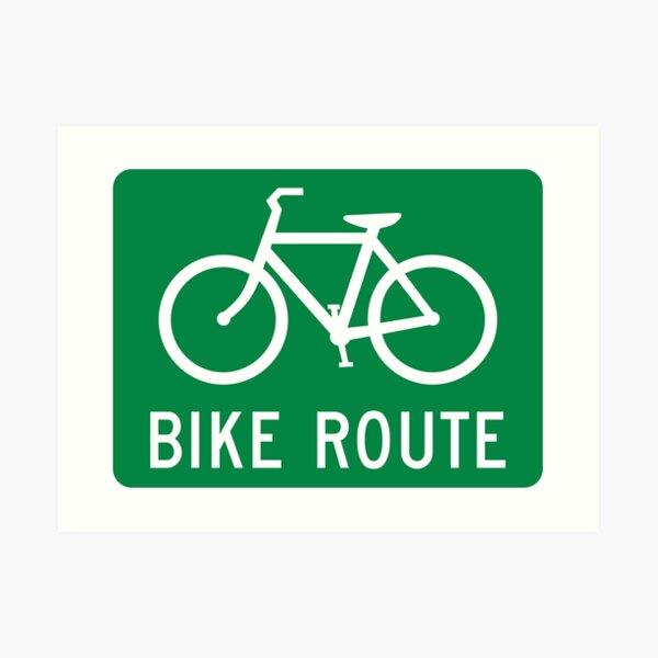 Bike Route Sign Art Print