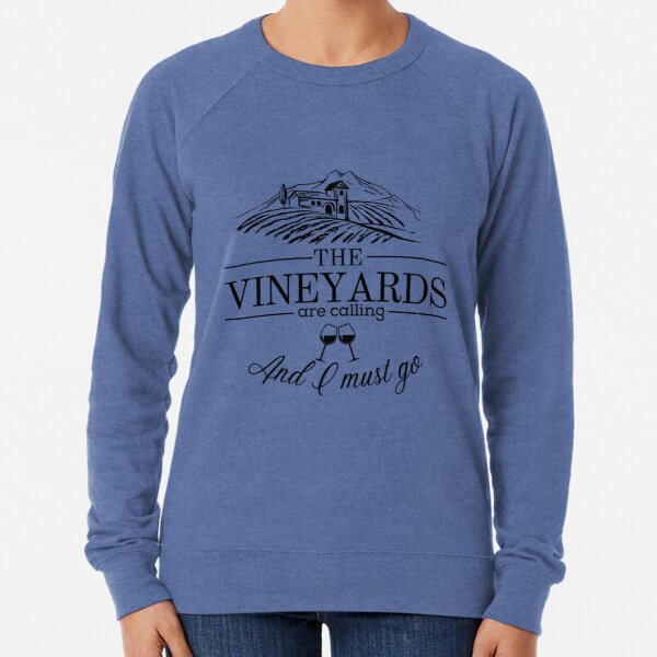 The Vineyards are Calling Lightweight Sweatshirt