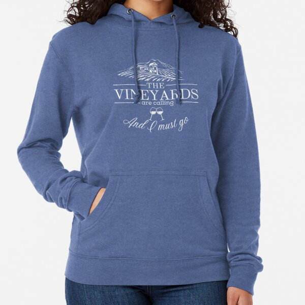 The Vineyards are Calling Lightweight Hoodie