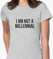 I am not a millennial Women's Fitted T-Shirt