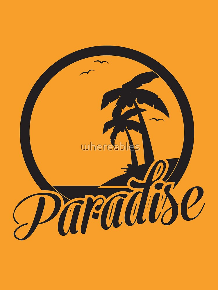 Paradise by whereables