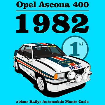 Ascona 400 : Number 1 Since 82 by salju17