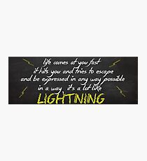 A Lot Like Lightning - Struck by lightning Photographic Print