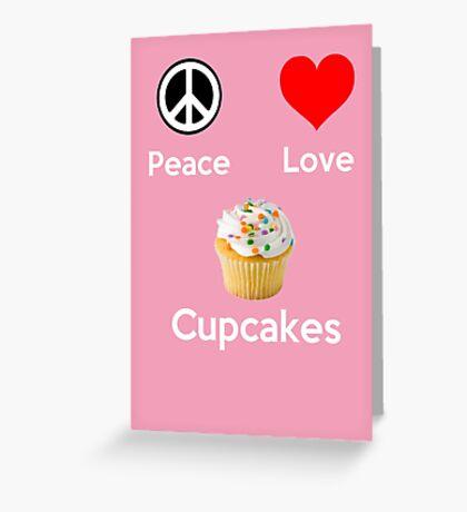 Peace Love & Cupcakes ( Pink Greeting Card & Postcard ) Greeting Card