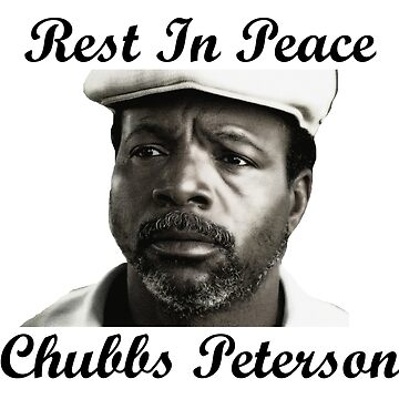 Rest In Peace Chubbs Peterson Happy Gilmore by MimiDezines