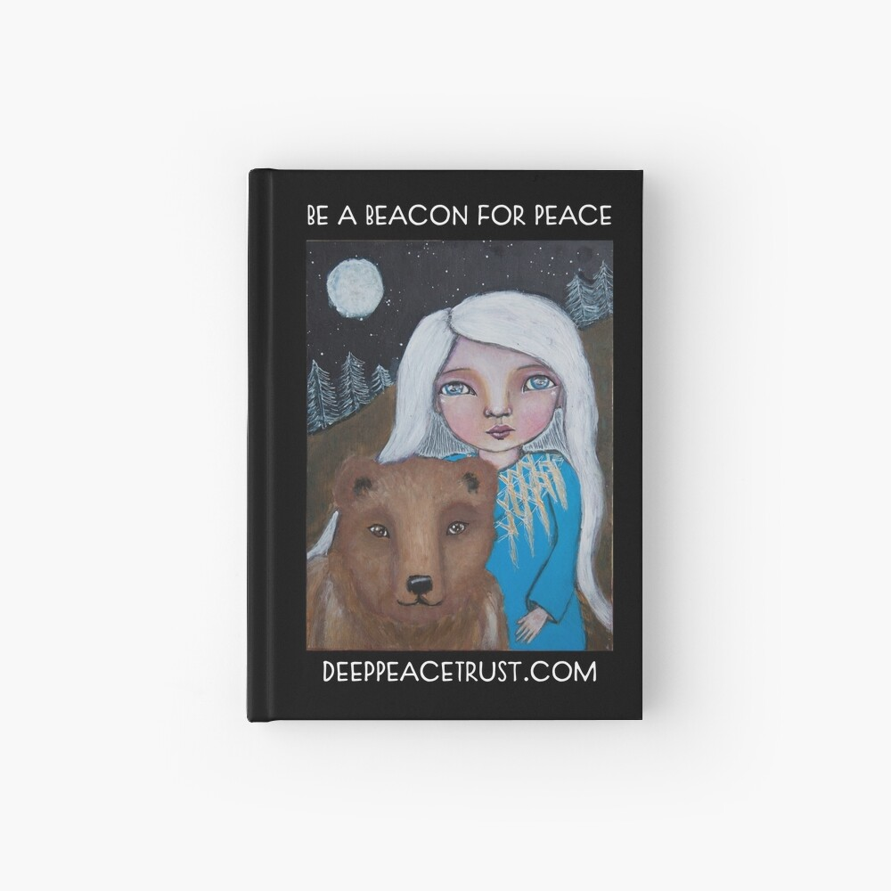Be a Beacon for Peace - Artwork by Lulu's Heart Centered Healing Hardcover Journal