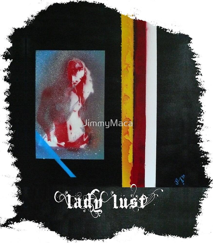 Lady Lust by JimmyMaca