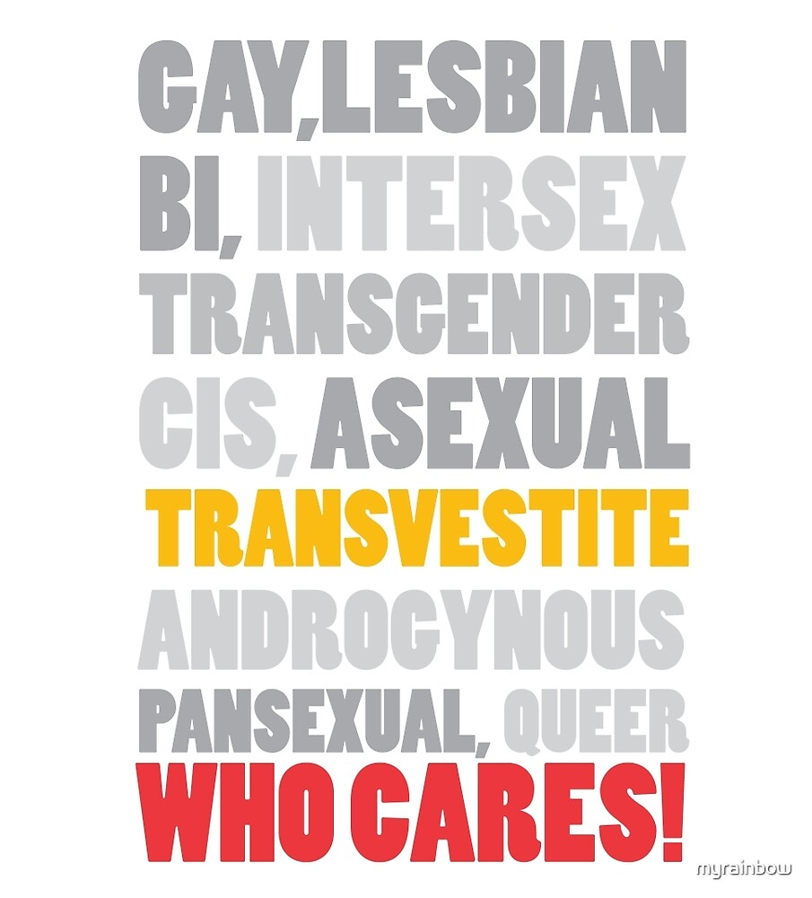 Gender Inclusion Campaign: Transvestite by myrainbow