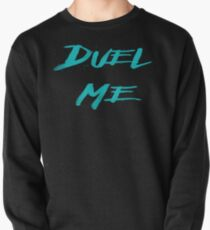DUEL ME Pullover