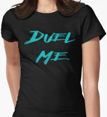 DUEL ME Women's Fitted T-Shirt