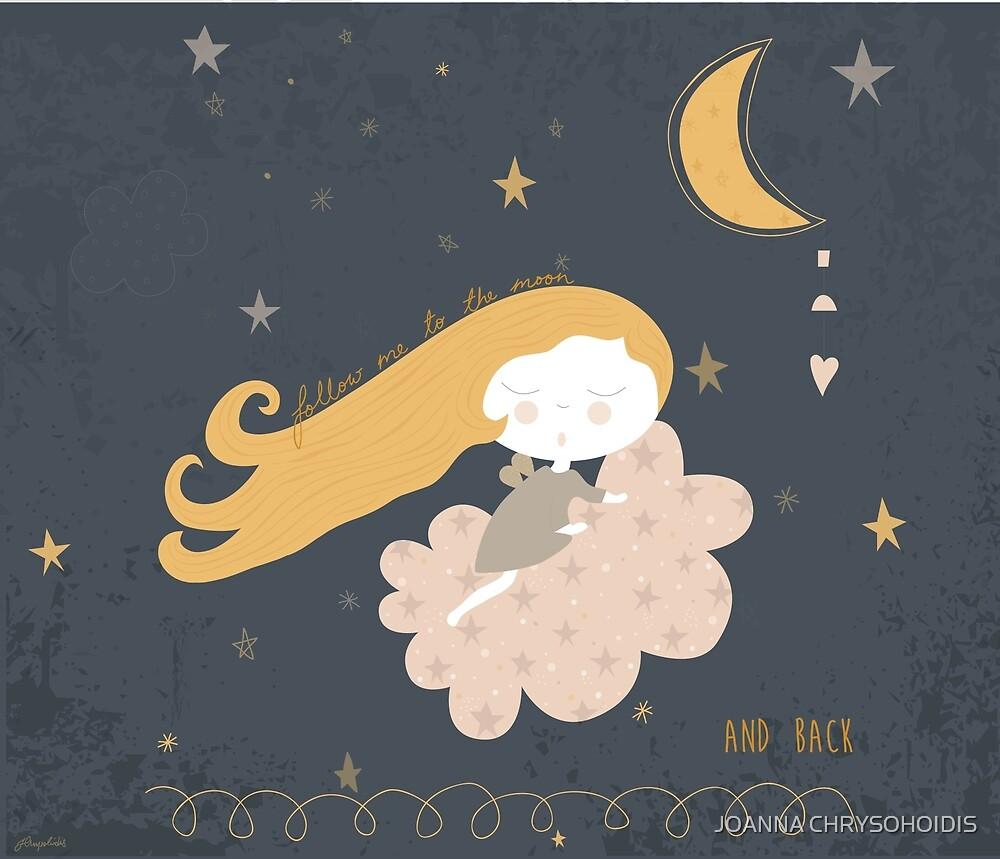 Follow Me To The Moon by JOANNA CHRYSOHOIDIS