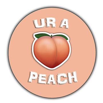 ur a peach by xebu