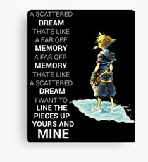 Kingdom Hearts Dream Quote Canvas Print