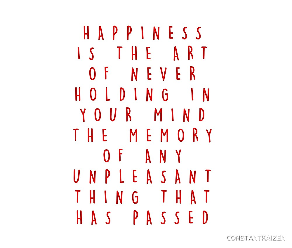 HAPPINESS QUOTE. by CONSTANTKAIZEN
