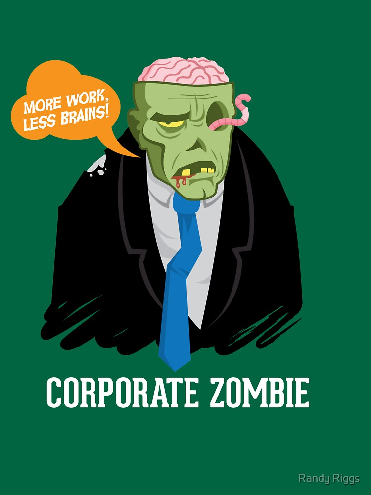 Corporate Zombie by randyriggs