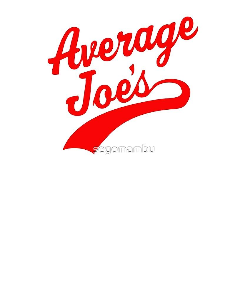 Average Joe's by segomambu
