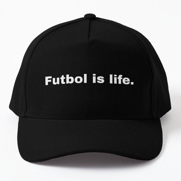 Futbol Is Life Baseball Cap
