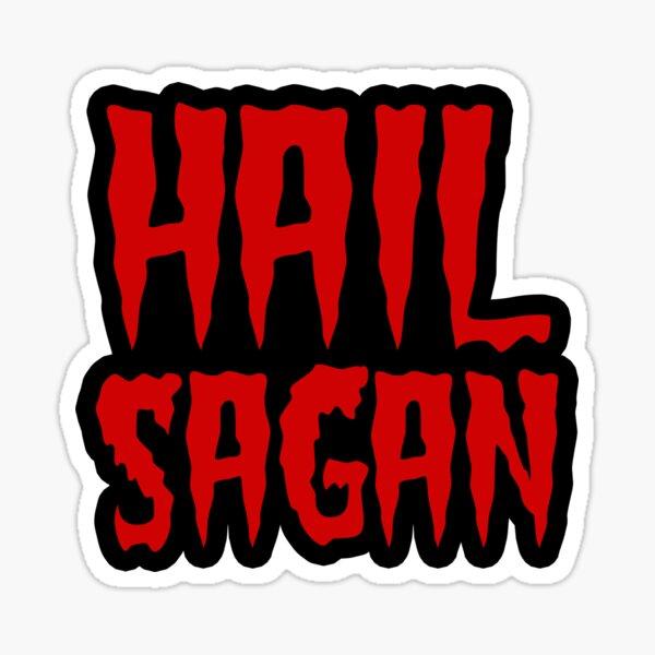 Carl Sagan - Hail Sagan Sticker