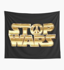 Star Wars Parody - Stop Wars  Wall Tapestry