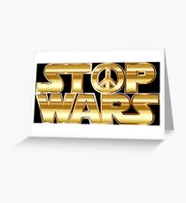 Star Wars Parody - Stop Wars  Greeting Card