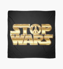 Star Wars Parody - Stop Wars  Scarf