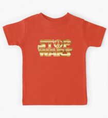 Star Wars Parody - Stop Wars  Kids Clothes