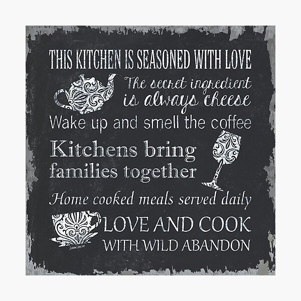 This Kitchen is Seasoned with Love Photographic Print