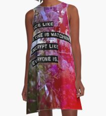 Encrypt like everyone is watching (colour BG) A-Line Dress
