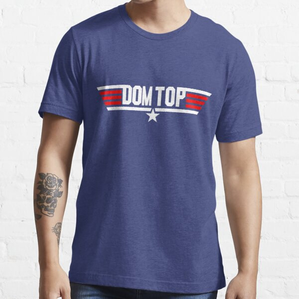 Dom Top Gun Essential T-Shirt